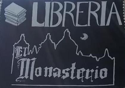 """LIBRERÍA """"EL MONASTERIO"""""""